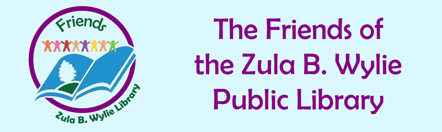 The Friends of the Zula B. Wylie Public Library