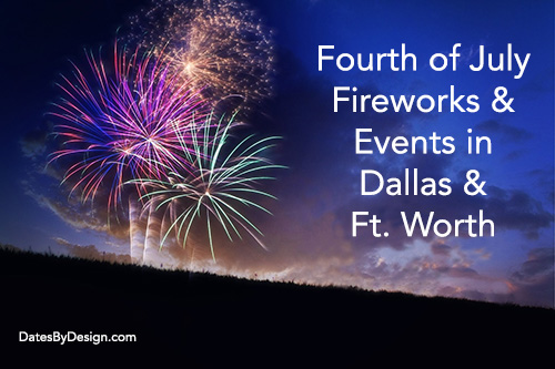 Fourth of July Fireworks and Events in Dallas and Ft. Worth - Fireworks in the Sky